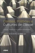 Classes, Políticas e Culturas de Classe