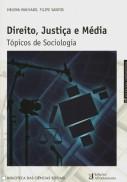 Direito, Justiça e Média